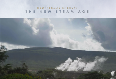 Video: Empowering Kenya with Geothermal – The New Steam Age