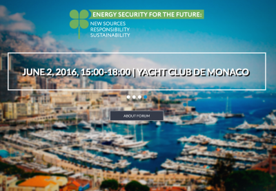 Energy Security for the Future – International Forum, Monaco, June 2, 2016